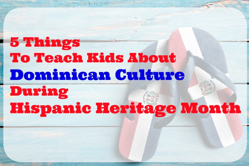 dominican-culture-hispanic-heritage-month