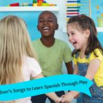 childrens-songs-to-learn-spanish