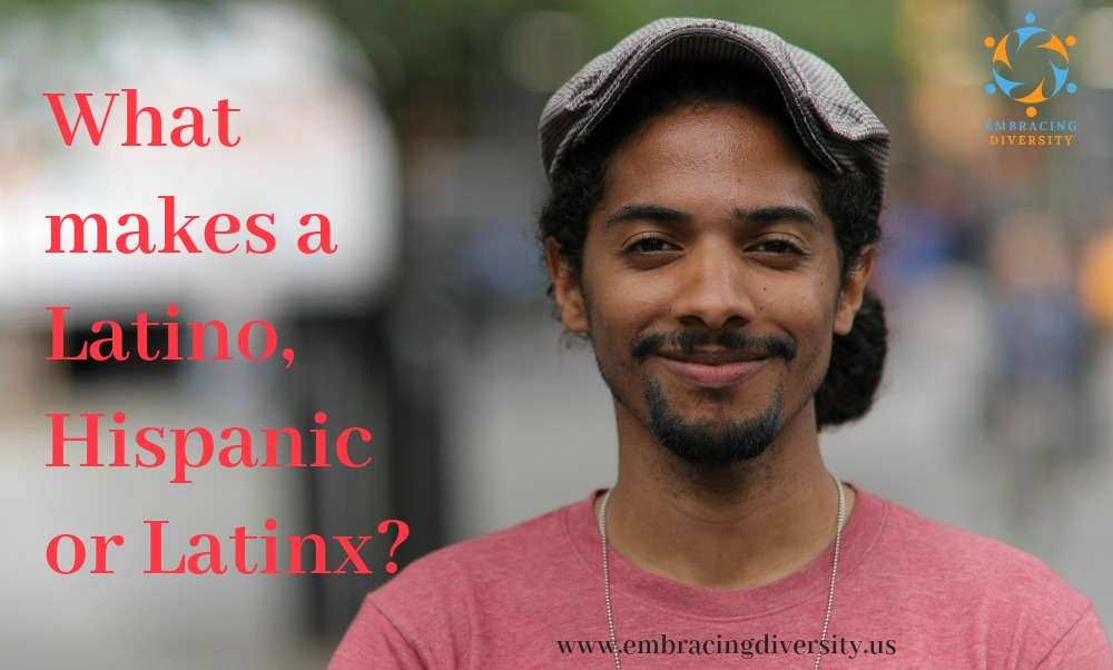 what-makes-a-latino-hispanic-latinx